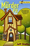 The Murder Pit (A Moose River Mystery Book 1)