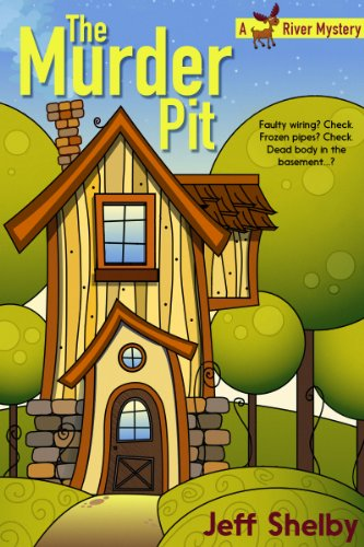 The Murder Pit (Moose River Book 1) by Jeff Shelby