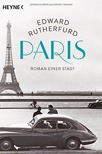 Preisvergleich Produktbild Paris: Roman einer Stadt