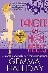 Danger in High Heels (High Heels Mysteries #7): a Humorous Romantic Mystery novel