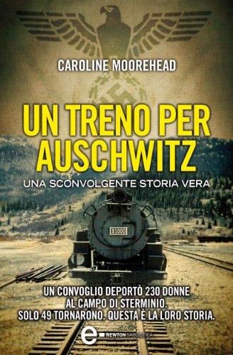Un treno per Auschwitz (eNewton Narrativa)