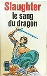 Le sang du dragon par Slaughter