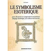 Le symbolisme ésotérique