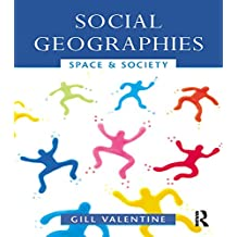 Social Geographies: Space and Society (English Edition)