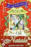 Piu' Belle Storie Di Natale (Le)