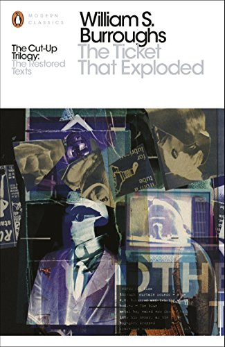 The Ticket That Exploded: The Restored Text (Penguin Modern Classics)