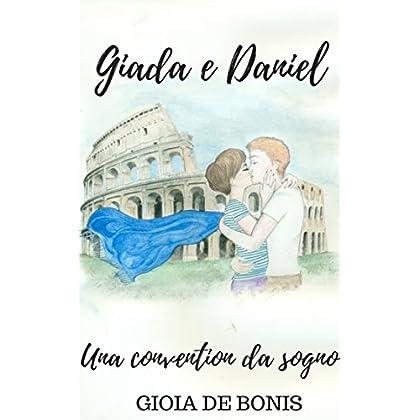 Giada & Daniel - Una Convention Da Sogno