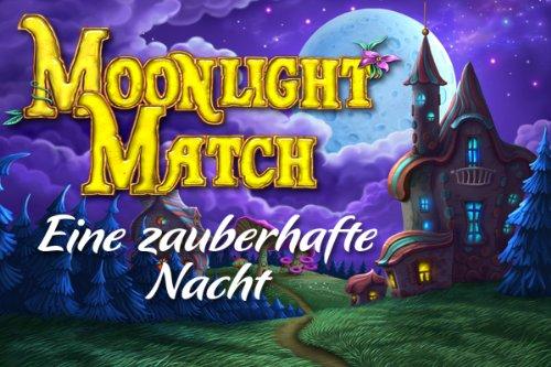 Moonlight Match Eine zauberhafte Nacht