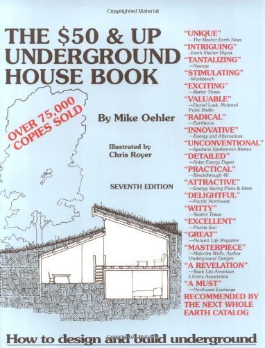 The Fifty Dollar and Up Underground House Book by Mike Oehler (1981) Paperback