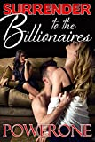 Surrender to the Billionaires (English Edition)