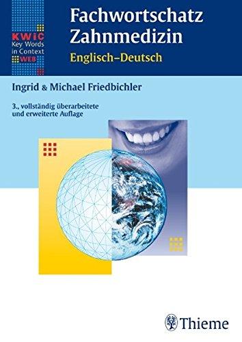 KWIC-Web Fachwortschatz Zahnmedizin Englisch - Deutsch: Sprachtrainer & Fachwörterbuch in einem