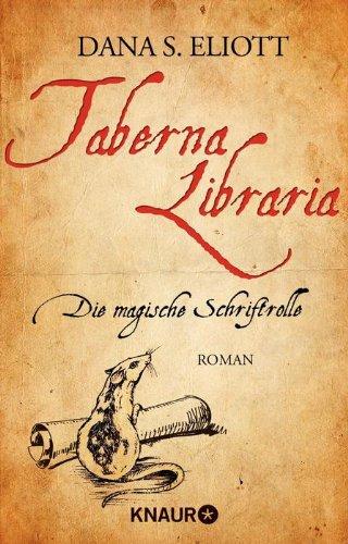 Buchseite und Rezensionen zu 'Taberna Libraria - Die Magische Schriftrolle' von Dana S. Eliott