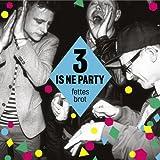 3 Is Ne Party (2LP+CD) [Vinyl LP]