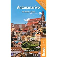 Antananarivo (Bradt Travel Guides (City Guides))