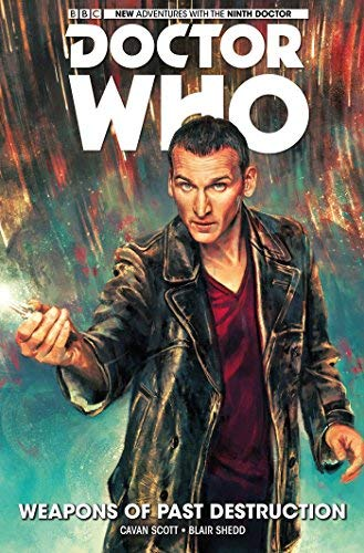 Doctor Who: The Ninth Doctor Volume 1 - Weapons of Past Destruction by George Mann (2016-10-25)
