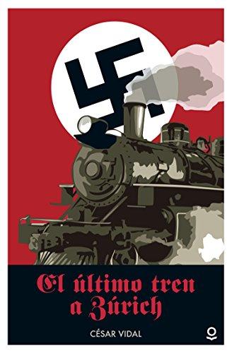 El Último Tren A Zurich descarga pdf epub mobi fb2