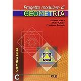 Progetto modulare di geometria. Modulo C. Per la Scuola media