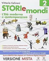 Storiemondi. Con e-book. Con espansione online. Per la Scuola media: 2