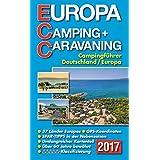 ECC - Europa Camping- + Caravaning-Führer 2017: Campingführer Deutschland / Europa