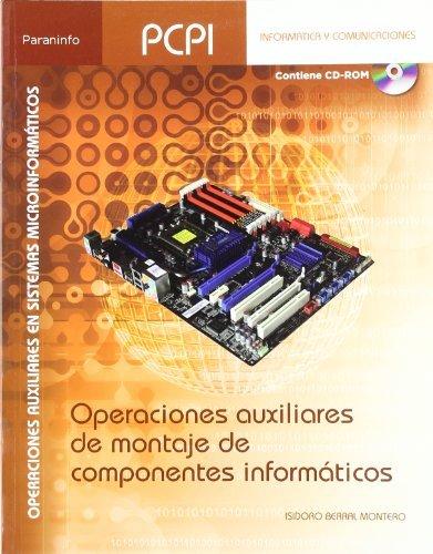 Operaciones auxiliares de montaje de componentes informáticos por Isidoro Berral Montero