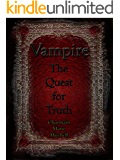 Vampire - The Quest for Truth (Vampire Series Book 3)
