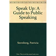 Speak Up: A Guide to Public Speaking