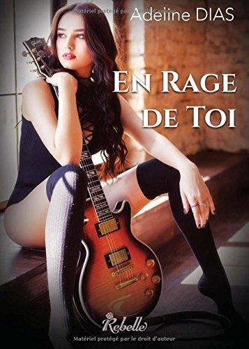 En Rage De Toi French Edition