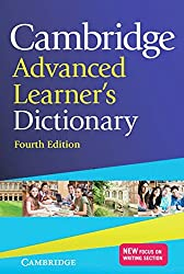 Cambridge Advanced Learner's Dictionary Fourth edition: Paperback