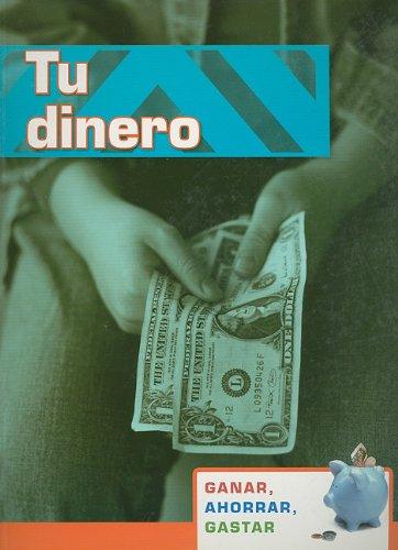 Tu dinero / Your Allowance (Ganar, Ahorra, Gastar / Earning, Saving, Spending) por Margaret Hall
