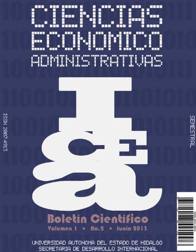 Boletín Científico de las Ciencias Económico Administrativas del ICEA No.2 por Roberto Estrada Bárcenas