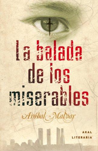 La balada de los miserables (Literaria) eBook: Aníbal Malvar ...