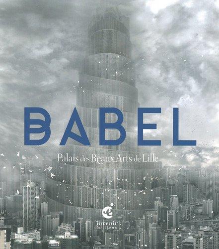 Babel : Palais des Beaux Arts de Lille
