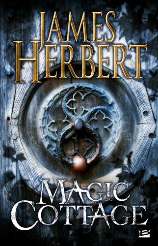 Magic Cottage par James Herbert