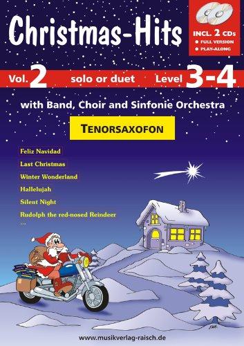 Christmas-Hits Vol.2 Tenor Saxofon (play-along für Tenor-Saxofon)