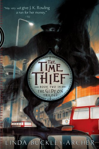 The Time Thief (The Gideon Trilogy, Band 2) (Magic Theif)