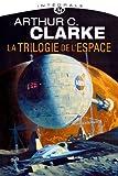 trilogie de l'espace (La) | Clarke, Arthur C. (1917-2008). Auteur
