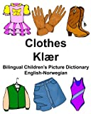 English-Norwegian Clothes/Klær Bilingual Children's Picture Dictionary (FreeBilingualBooks.com)