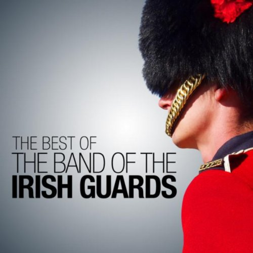 The Best of The Band of the Ir...