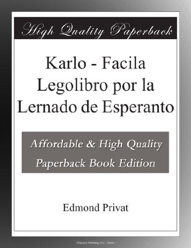 Karlo - Facila Legolibro por la Lernado de Esperanto por Edmond Privat
