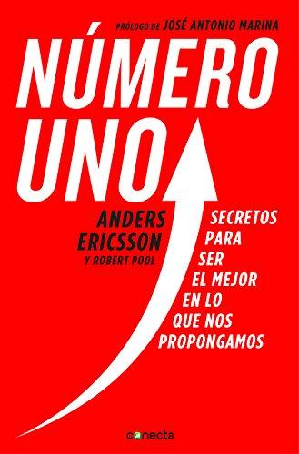 numero-uno-peak-secretos-para-ser-mejor-en-lo-que-nos-propongamos-secrets-from-the-new-science-of-ex
