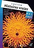 Image de Oeuvre Complète Grec Tle éd. 2013 - Histoires vraies, livre I, Lucien de Samosate