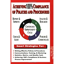 Achieving 100% Compliance of Policies and Procedures