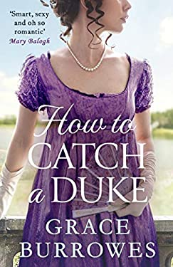 How To Catch A Duke (Rogues to Riches Book 6) (English Edition)
