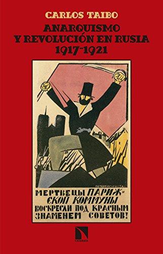 Anarquismo y revolución en Rusia (1917-1921) (Mayor)