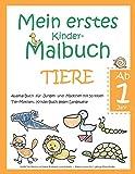 Mein erstes Kinder-Malbuch TIERE - Ab 1 Jahr - Ausmal-Buch für Jungen und Mädchen mit 50 tollen Tier-Motiven, Kritzel-Buch gegen Langeweile: Große ... - Malen-Lernen für 1-jährige Klein-Kinder
