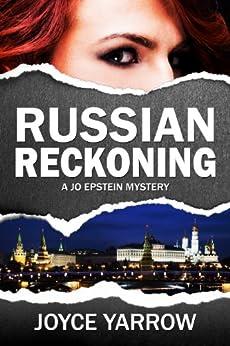Russian Reckoning: A Jo Epstein Mystery by [Yarrow, Joyce]