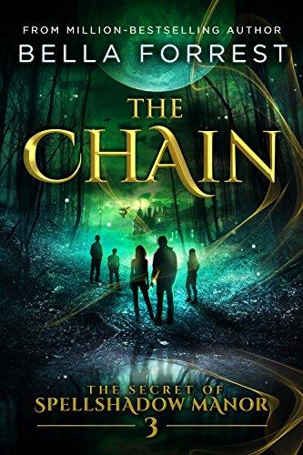 The Secret of Spellshadow Manor 3: The Chain (English Edition)