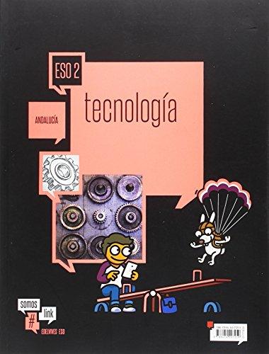 Tecnología 2º eso - andalucía (somoslink)