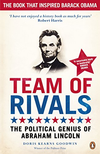 team-of-rivals-the-political-genius-of-abraham-lincoln