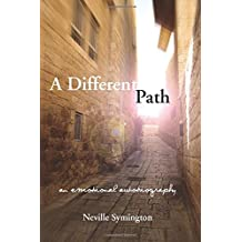 A Different Path: An Emotional Autobiography (The Karnac Library)